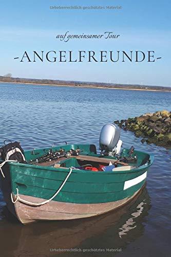 Angel-Freunde: Fangbuch für Angler  ...