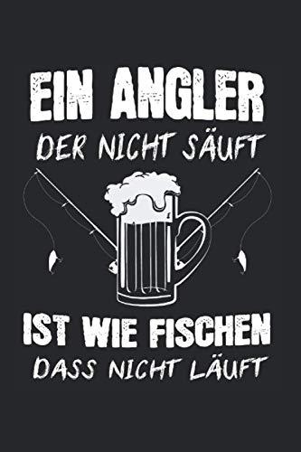 Ein Angler Der Nicht Säuft Ist Wie Fischen...